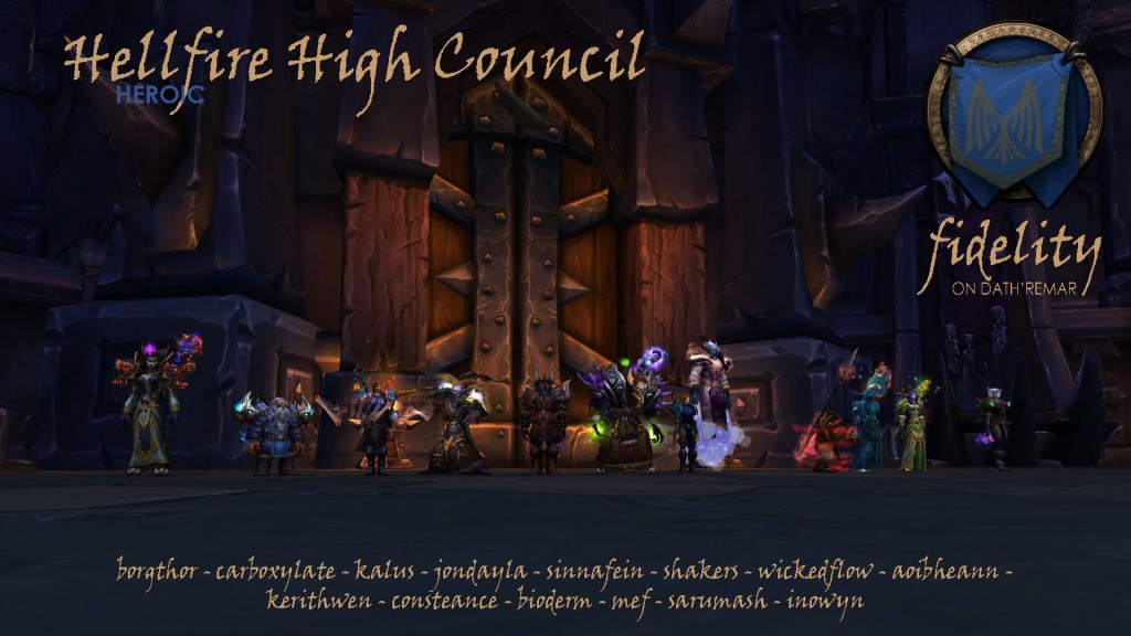 Hellfire High Council Heroic Fidelity