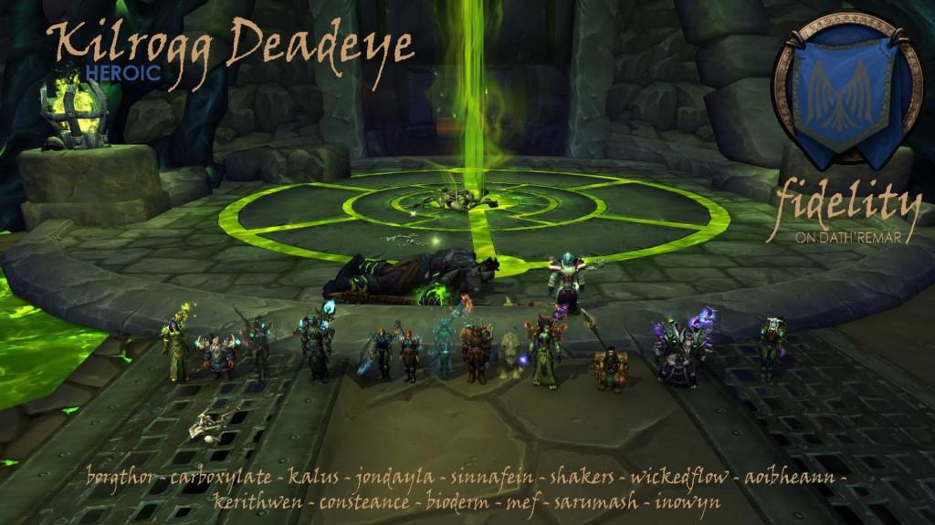 Killrogg Deadeye Heroic Fidelity